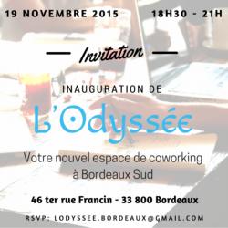 Invitation inauguration L'Odyssée coworking Bordeaux 19 nov 2015